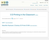 3 D Printing in the Classroom