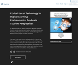 Ethical Use of Technology in Digital Learning Environments: Graduate Student Perspectives