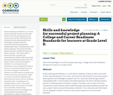 Skills and knowledge for successful project planning: A College and Career Readiness Standards for learners at Grade Level D.