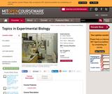 Topics in Experimental Biology, Fall 2005