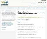Hugs & Kisses & Love Storytime Lesson Plan