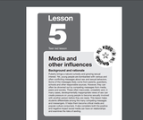 My Future-My Choice Lesson 5: Media and other influences