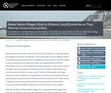 Alaska Native Villages Work to Enhance Local Economies as They Minimize Environmental Risks