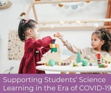 Online Course: Creating Resources for Equitable At-Home Science Learning