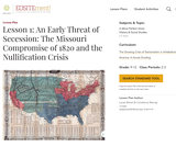 Lesson 1: An Early Threat of Secession: The Missouri Compromise of 1820 and the Nullification Crisis