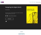 Designing the Digital World