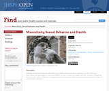 Masculinity, Sexual Behavior and Health