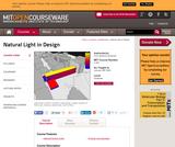 Natural Light in Design, January (IAP) 2006