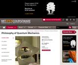 Philosophy of Quantum Mechanics, Spring 2005