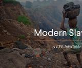 CFR InfoGuide: Modern Slavery