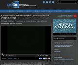 Perspectives on Ocean Science: Adventures in Oceanography