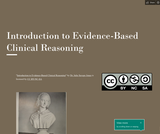 Introduction to Evidence-Based Clinical Reasoning