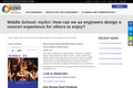 Middle School: mySci: How can we as engineers design a concert experience for others to enjoy?