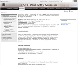 Looking and Learning in the Art Museum (Grades 6-12) -- Lesson 1