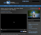 Conversations with History: History and the Movies, with Oliver Stone