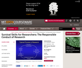 Survival Skills for Researchers: The Responsible Conduct of Research, Spring 2003