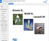 Dream It, Build It, Launch It!