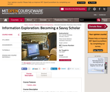 Information Exploration: Becoming a Savvy Scholar, Fall 2006