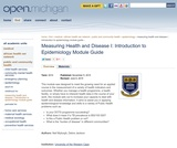 Measuring Health and Disease I: Introduction to Epidemiology Module Guide