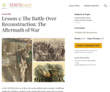 Lesson 1: The Battle Over Reconstruction: The Aftermath of War