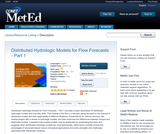 Distributed Hydrologic Models for Flow Forecasts - Part 1