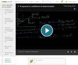 Statistics: R-Squared or Coefficient of Determination