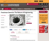 Freshman Seminar: The Nature of Engineering, Fall 2005