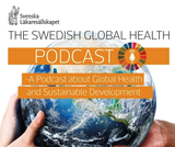 Swedish Global Health Pod Episode 3 Peter Sands and Dr Seth Berkley
