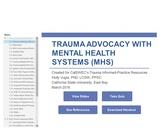 Trauma Advocacy with Mental Health Systems (MHS)