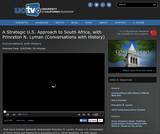 Conversations with History: A Strategic U.S. Approach to South Africa, with Princeton N. Lyman