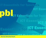 ICT Essentials for Teachers - Managing ICT for PBL