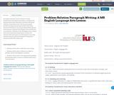 Problem-Solution Paragraph Writing: A MS English Language Arts Lesson
