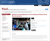 Baltimore Food Systems: A Case Study of Urban Food Environments