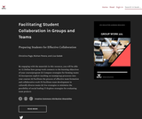 Facilitating Student Collaboration in Groups and Teams
