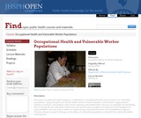 Occupational Health and Vulnerable Worker Populations