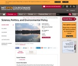 Science, Politics, and Environmental Policy, Fall 2004
