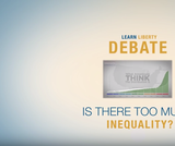 Is There Too Much Inequality in America?: A Debate