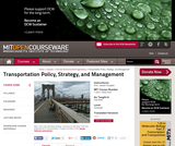 Transportation Policy, Strategy, and Management, Fall 2004