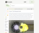 Fusion: The Hydrogen Bomb