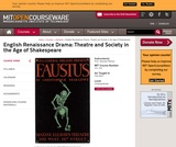 English Renaissance Drama: Theatre and Society in the Age of Shakespeare, Fall 2003