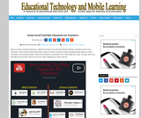 Some Good Youtube Channels for Teachers: Educational Technology and Mobile Learning