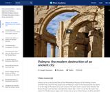 Palmyra: the modern destruction of an ancient city