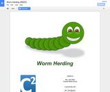 Worm Herding