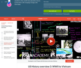 History: U.S. History Overview - WW II to Vietnam (3 of 3)