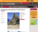 Thinking About Architecture: In History and at Present, Fall 2009