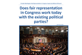 Representation in Congress - Does fair representation in Congress work today with the existing political parties?