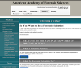 American Academy of Forensic Science: Choosing a Career