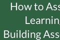 ACESSE Resource B - How to Assess Three-Dimensional Learning in Your Classroom