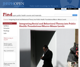 Integrating Social and Behavioral Theory into Public Health: Foundations/Macro-Mezzo Levels