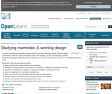 Studying Mammals: A WInning Design